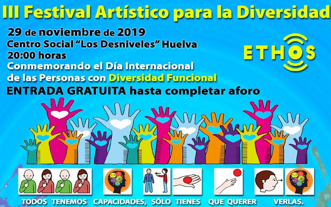 III Festival Artístico para la Diversidad, ETHOS